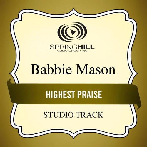 Highest Praise (Studio Track) by Babbie Mason