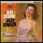Play & Download Jazz Singer by Kay Starr | Napster