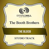 The Blood (Studio Track) by The Booth Brothers