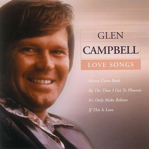 Love Songs by Glen Campbell