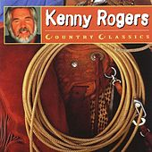 Play & Download Country Classics by Kenny Rogers | Napster