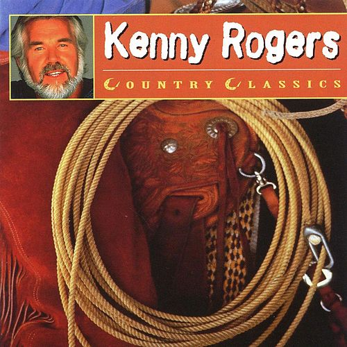 Country Classics by Kenny Rogers