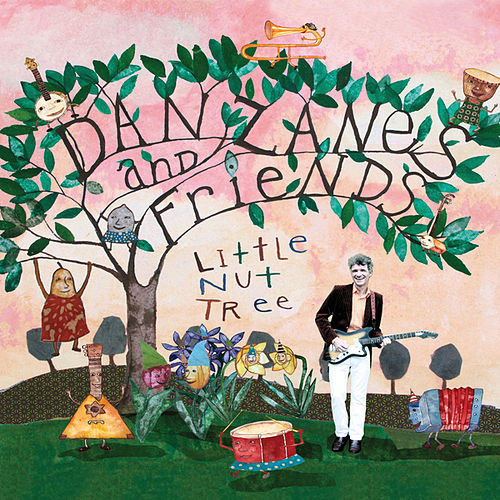 Play & Download Little Nut Tree by Dan Zanes | Napster