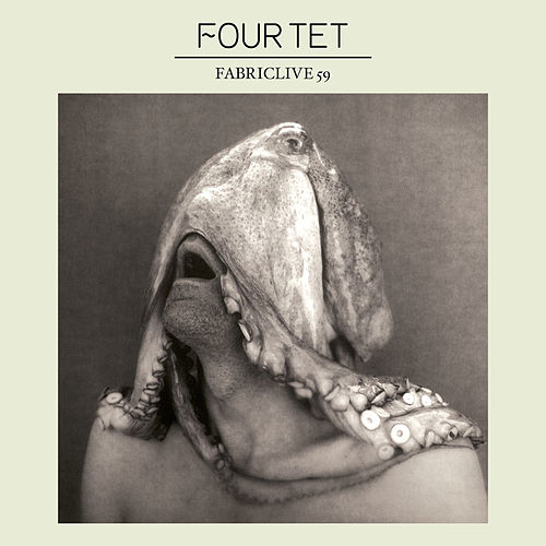 FABRICLIVE 59: Four Tet by Various Artists