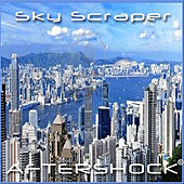 Play & Download Sky Scraper by Aftershock | Napster