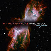 Play & Download If Time Had a Voice by Morgan Olk | Napster
