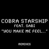 Play & Download You Make Me Feel... by Cobra Starship | Napster