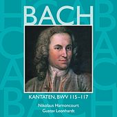 Play & Download Bach, JS : Sacred Cantatas BWV Nos 115 - 117 by Various Artists | Napster