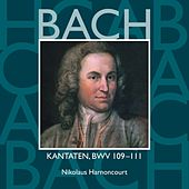 Bach, JS : Sacred Cantatas BWV Nos 109 - 111 by Nikolaus Harnoncourt