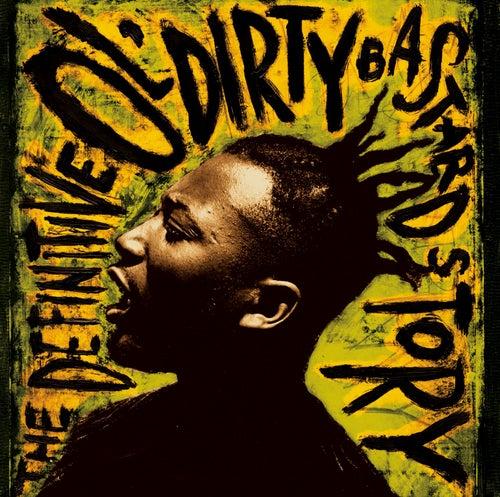 The Definitive Ol' Dirty Bastard Story von Ol' Dirty Bastard