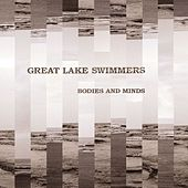 Play & Download Bodies And Minds by Great Lake Swimmers | Napster