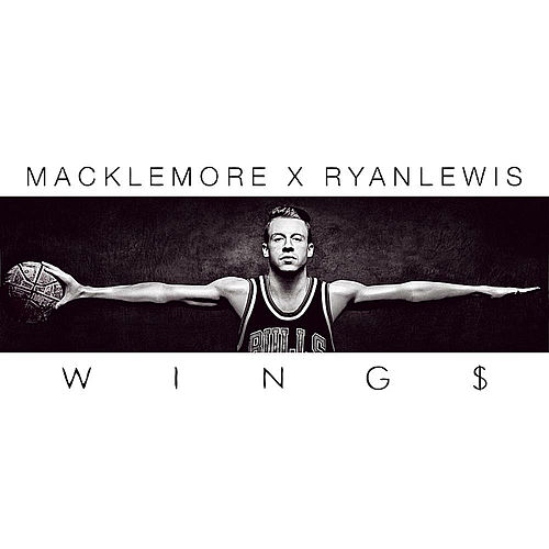 Play & Download Wings by Macklemore & Ryan Lewis | Napster