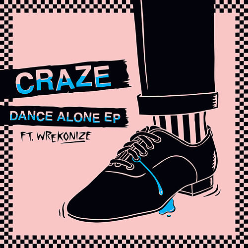 Play & Download Dance Alone EP by The Craze | Napster