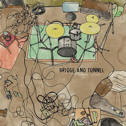 Indoor Voices by Bridge & Tunnel