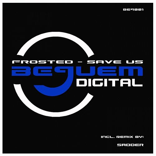 Play & Download Save Us by Frosted | Napster