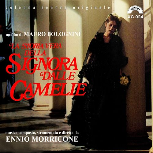 Play & Download La storia vera della Signora delle camelie (Original Motion Picture Soundtrack) by Ennio Morricone | Napster