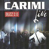 Play & Download Buzz 2.0 (Live) by Carimi | Napster