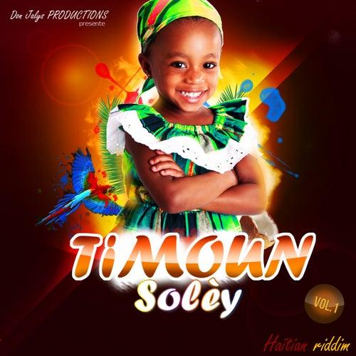 Play & Download Ti'moun Solèy, Vol. 1 (Haitian Riddim) by Various Artists | Napster