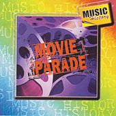 Play & Download Movie Parade by Various Artists | Napster