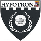 Play & Download Ten Hypotron's Gumdrop Tunes by Various Artists | Napster