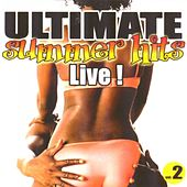 Ultimate Summer Hits, Vol. 2 (Live) by Various Artists