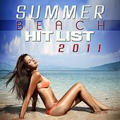 Play & Download Summer Beach Hit List 2011 by Various Artists | Napster