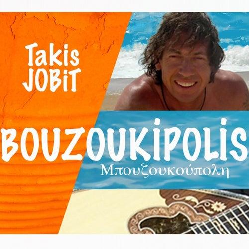 Bouzoukipolis by Takis Jobit
