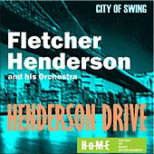 Play & Download Henderson Drive by Fletcher Henderson | Napster