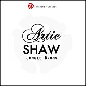 Play & Download Jungle Drums by Artie Shaw | Napster