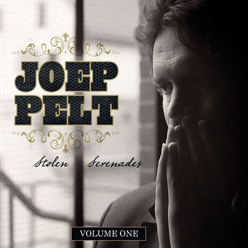 Play & Download Stolen Serenades by Joep Pelt | Napster