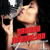 Groove Sensation Vol. 4 (From Disco to Progressive) by Various Artists