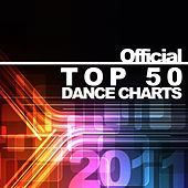 Top 50 Dance Charts 2011 by Various Artists