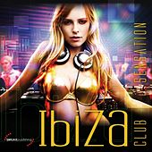 Ibiza Club Sensation by Various Artists