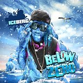 Play & Download Below Zero Pt. 2 by Iceberg (1) | Napster