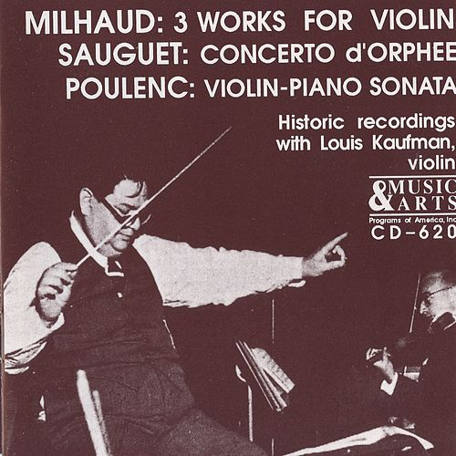 Play & Download 20th Century French Violin Works in Historical Recordings by Louis Kaufman | Napster