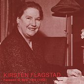 Play & Download Farewell to New York by Kirsten Flagstad | Napster