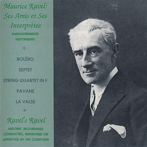 Play & Download Ravel: Ses Amis et Ses Interpretes by Various Artists | Napster