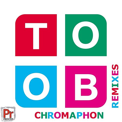 Chromaphon Remixes von Toob