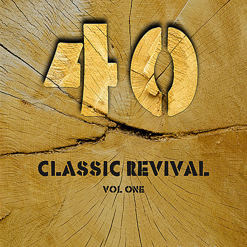 40 Classic Revival Songs Volume 1 by Various Artists