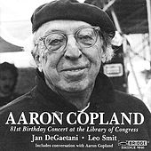 Aaron Copland: 81st Birthday Concert by Various Artists