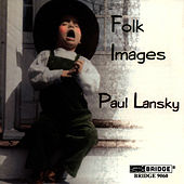 Paul Lansky: Folk Images by Paul Lansky