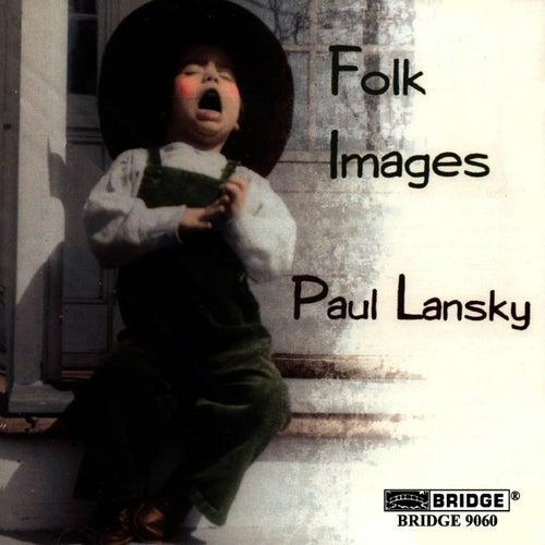 Paul Lansky: Folk Images by Paul Lansky