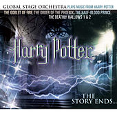 Play & Download The Story Ends: Music from Harry Potter & Deathly Hallows 1&2, Half-Blood Prince, Order of the Phoenix, Goblet of Fire by The Global Stage Orchestra | Napster