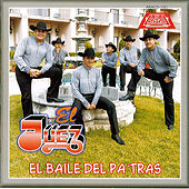Play & Download El Baile Del Pa Tras by Juez | Napster