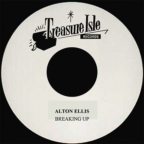 Play & Download Breaking Up by Alton Ellis | Napster