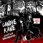 Play & Download Sister Vagabond by Candye Kane | Napster