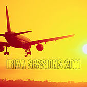 Play & Download Ibiza Sessions 2011 by Various Artists | Napster