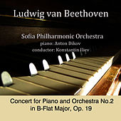 Play & Download Ludwig van Beethoven: Concert for Piano and Orchestra No.2 in B-Flat Major, Op. 19 by Sofia Philharmonic Orchestra | Napster