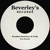 Play & Download Freedom Street/Love And Unity by Ken Boothe | Napster