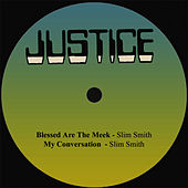 Play & Download Blessed Are The Meek by Slim Smith | Napster
